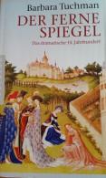 Cover: Der ferne Spiegel - Das dramatische 14. Jahrhundert