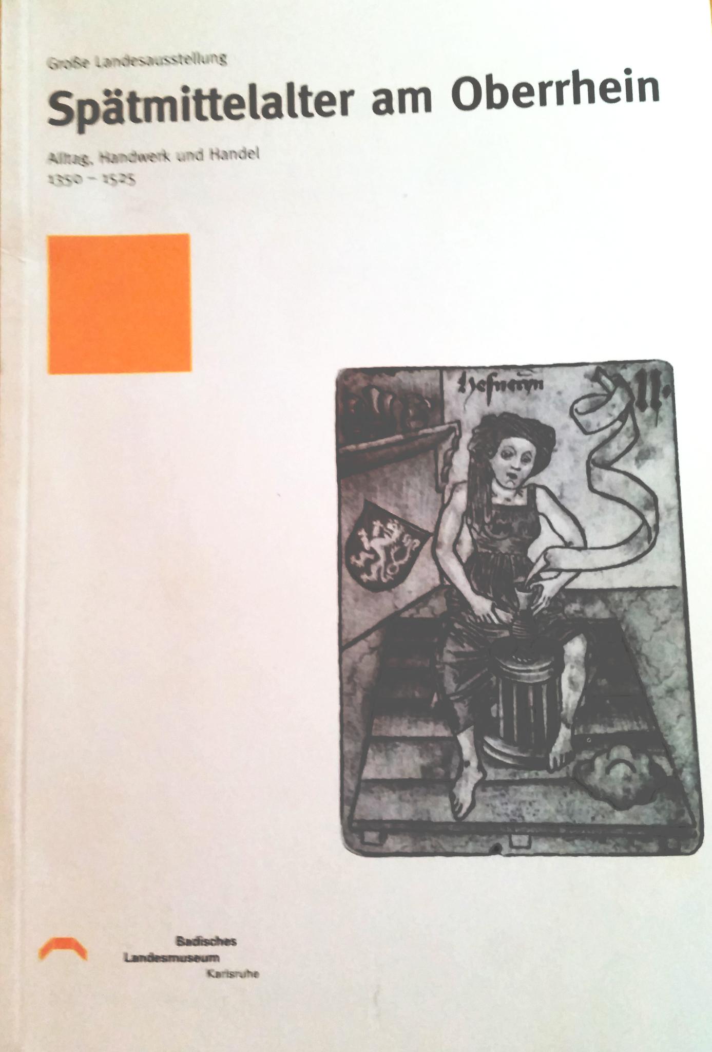 Neu in der Bibliothek: Spätmittelalter am Oberrhein