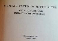 Titelblatt: Mentalitäten im Mittelalter methodische und inhaltliche Probleme / hrsg. von František Graus