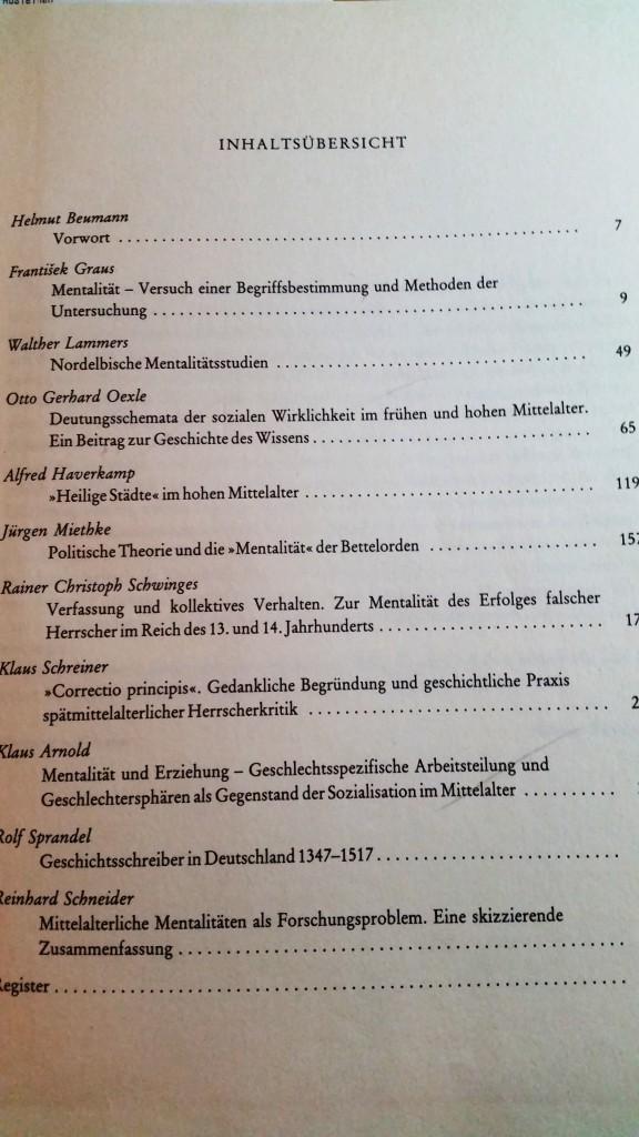 Inhaltsverzeichnis: Mentalitäten im Mittelalter methodische und inhaltliche Probleme / hrsg. von František Graus