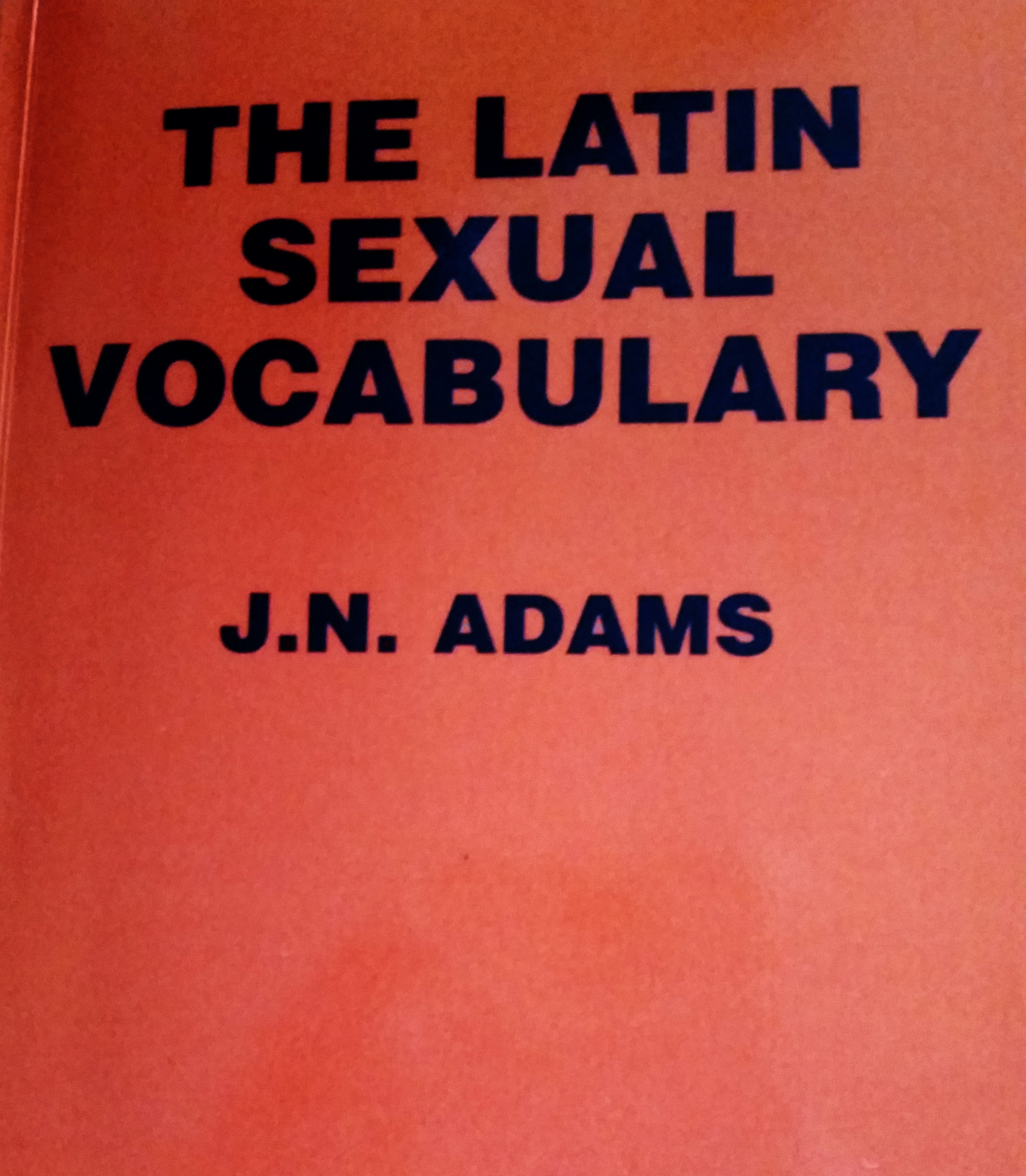 Neu in der Bibliothek: The Latin Sexual Vocabulary