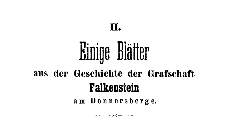 Neu in der Bibliothek: Einige Blätter aus der Geschichte der Grafschaft Falkenstein am Donnersberg