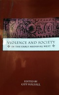 Cover: Violence and Society in the Early Medieval West